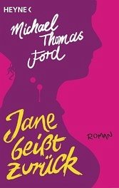 Jane beißt zurück (eBook) - Michael Thomas Ford