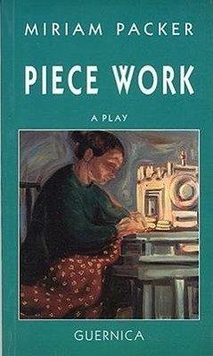 Piece Work - Packer, Miriam