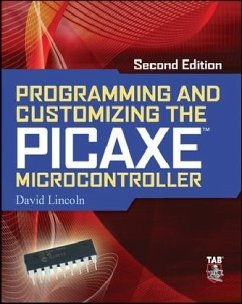 Programming and Customizing the PICAXE Microcontroller 2/E - Lincoln, David
