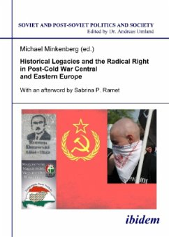 Historical Legacies and the Radical Right in Post-Cold War Central and Eastern Europe - Minkenberg, Michael; Ramet, Sabrina P.