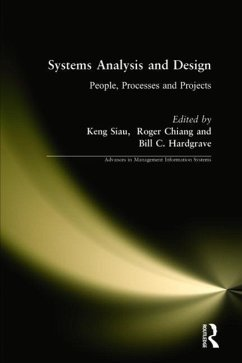 Systems Analysis and Design: People, Processes, and Projects - Siau, Keng; Chiang, Roger; Hardgrave, Bill C.