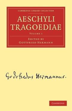 Aeschyli Tragoediae - Volume 1
