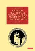 Eustathii Archiepiscopi Thessalonicensis Commentarii Ad Homeri Odysseam