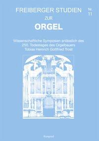 Freiberger Studien zur Orgel 11