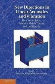 New Directions in Linear Acoustics and Vibration: Quantum Chaos, Random Matrix Theory, and Complexity