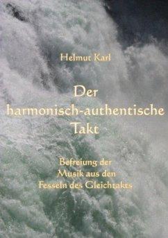 Der harmonisch-authentische Takt - Karl, Helmut