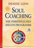 Soul Coaching - Ihr persönliches Seelenprogramm