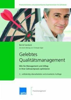 Gelebtes Qualitätsmanagement - Sandock, Bernd