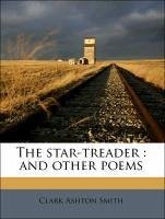 The star-treader : and other poems