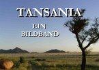Tansania - Ein Bildband