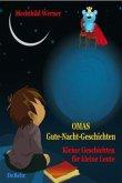 Omas Gute-Nacht-Geschichten - Kleine Geschichten für kleine Leute
