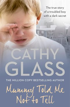 Mummy Told Me Not to Tell - Glass, Cathy