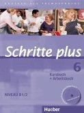 Schritte plus 06. Kursbuch + Arbeitsbuch mit Audio-CD zum Arbeitsbuch