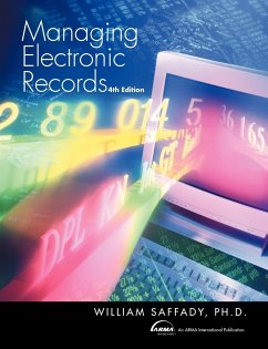 Managing Electronic Records - Saffady, William