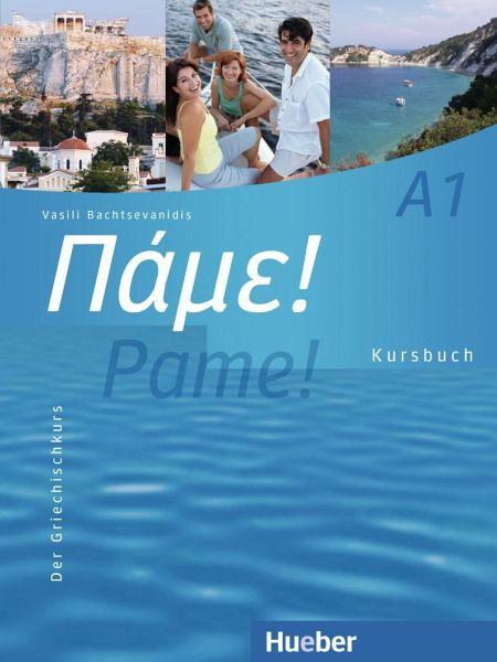 Pame! A1. Kursbuch