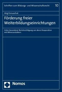 Förderung freier Weiterbildungseinrichtungen - Ennuschat, Jörg