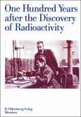 One Hundred Years after the Discovery of Radioactivity