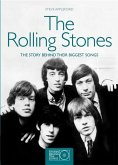 The Rolling Stones: The Story Behind the Biggest Songs