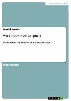 War Descartes ein Skeptiker?