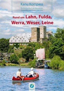 Kanu Kompass Rund um Lahn, Fulda, Werra, Weser,...