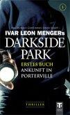Ankunft in Porterville / Darkside Park Bd.1