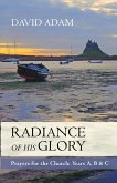 Radiance of His Glory - Prayers for the Church