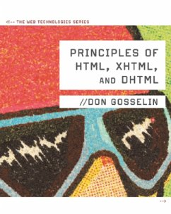 Principles of HTML, XHTML, and DHTML - Gosselin, Don