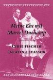 Meine Ehe mit Marcel Duchamp- Memoiren