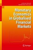 Monetary Economics in Globalised Financial Markets