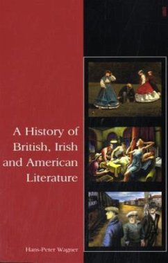 A History of British, Irish and American Literature, w. CD-ROM - Wagner, Hans-Peter