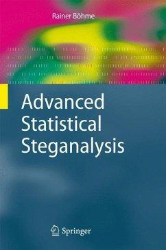 Advanced Statistical Steganalysis - Böhme, Rainer
