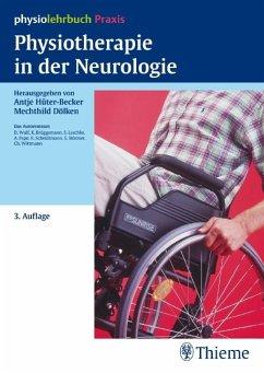 Physiotherapie in der Neurologie - Brüggemann, Karin; Laschke, Sebastian; Pape, Anne; Scheidtmann, Klaus; Störmer, Sabine; Wittmann, Christl