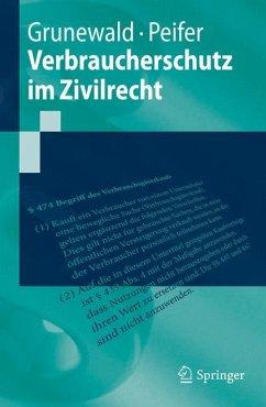 Verbraucherschutz im Zivilrecht - Grunewald, Barbara; Peifer, Karl-Nikolaus