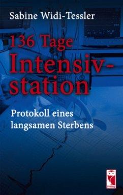 136 Tage Intensivstation