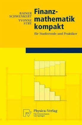 Finanzmathematik kompakt - Schwenkert, Rainer; Stry, Yvonne