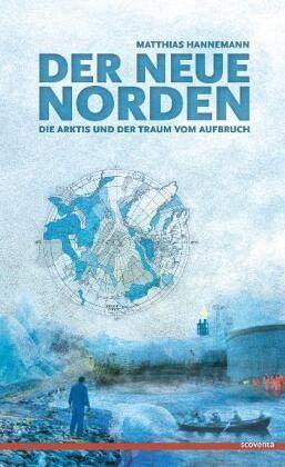 Der neue Norden - Hannemann, Matthias