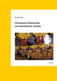 Chinesisch-Deutsches Lernwörterbuch Verben