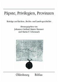 Päpste, Privilegien, Provinzen
