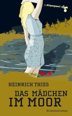 Das Mädchen im Moor - Thies, Heinrich