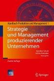 Strategie und Management produziernder Unternehmen