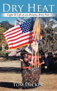 Dry Heat: Light & Life on an Arizona Army Post
