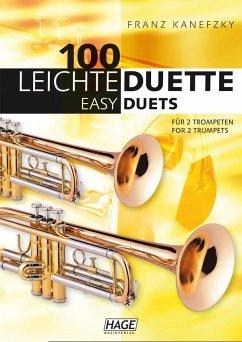 100 leichte Duette für 2 Trompeten; 100 Easy Duets for 2 Trumpets