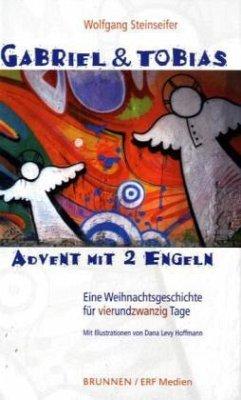 Gabriel & Tobias - Advent mit 2 Engeln