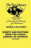 Sports And Pastimes From The Punch Library Of Humour