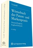 Wörterbuch der Patent- und Markenpraxis, Deutsch-Englisch\Dictionary of Patent and Trade Mark Terms, English-German