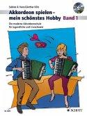 Akkordeon spielen - mein schönstes Hobby, m. Audio-CD