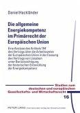 Die allgemeine Energiekompetenz im Primärrecht der Europäischen Union