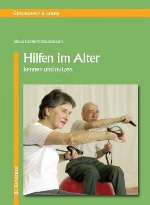 Hilfen im Alter - Görnert-Stuckmann, Sylvia