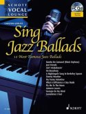 Sing Jazz Ballads, for voice and piano, w. Audio-CD