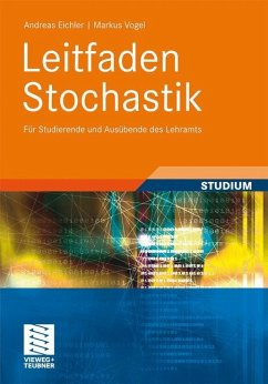 Leitfaden Stochastik - Eichler, Andreas; Vogel, Markus